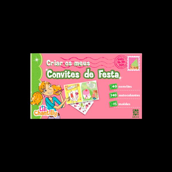 LILI CHANTILLY - CRIAR OS MEUS CONVITES DE FESTA