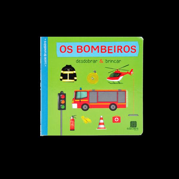 DESDOBRAR E BRINCAR - OS BOMBEIROS